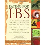 Eating for IBS (Irritable Bowel Syndrome)by Heather Van Vorous