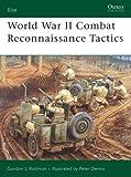 World War II Combat Reconnaissance Tactics (Elite)
