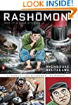 Rashomon and Seventeen Other Stories:...