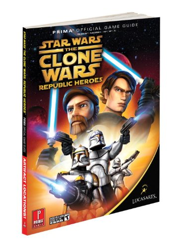 Prima Games Star Wars Clone Wars Republic Heroes Prima Official Game Guide Prima Official Game Guides