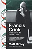 img - for Francis Crick: Discoverer of the Genetic Code (Eminent Lives) book / textbook / text book