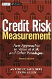 Credit Risk Measurement:New Approaches to Value at Risk and Other Paradigms