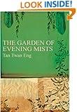 The Garden of Evening Mists. by Tan Twan Eng