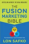 The Fusion Marketing Bible: Fuse Trad...