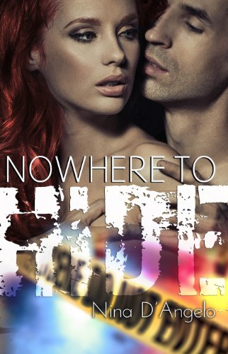 Nowhere to Hide (Stephanie Carovella) by Nina D'Angelo
