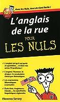 Anglais de la rue (L') Guide de conversation Pour les Nuls