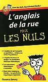 L'Anglais de la rue Pour les Nuls par Savary