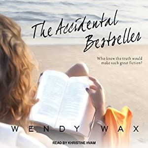 The Accidental Bestseller | [Wendy Wax]