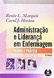 Administração e Liderança em Enfermagem. Teoria e Prática - 9788536323299