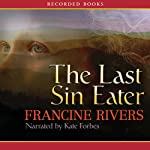 The Last Sin Eater | Francine Rivers