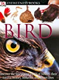 Bird (DK Eyewitness Books) (0756606578) by David Burnie
