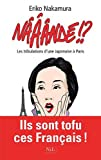 N���nd� !? : Les tribulations d'une Japonaise � Paris