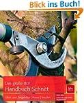 Das gro�e BLV Handbuch Schnitt: Obst-...