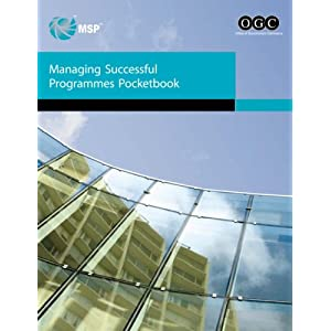 Managing Successful Programmes Pocketbook Great Britain. Office of Government Comm