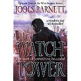The Start of Something Beautiful (Watchtower: Series 1)by Jools Barnett