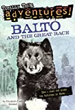 img - for Balto And The Great Race (Turtleback School & Library Binding Edition) (Stepping Stone Books) by Elizabeth Cody Kimmel (2000-01-01) book / textbook / text book