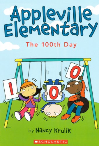 The 100th Day (Turtleback School & Library Binding Edition) (Appleville Elementary (Pb))