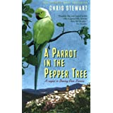 "A Parrot in the Pepper Tree: A Sequel to Driving over Lemons: A Sort of Sequel to ""Driving Over Lemons"" (The Lemons Trilogy)by Chris Stewart"