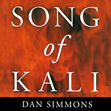 Song of Kali Audiobook by Dan Simmons Narrated by Mark Boyett