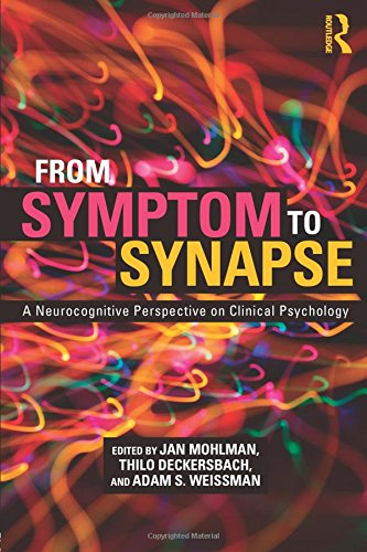 From Symptom to Synapse: A Neurocognitive Perspective on Clinical Psychology