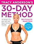 Tracy Anderson's 30-Day Method: The W...