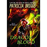 Dragon Blood: The Hurog Duology, Book 2 (       UNABRIDGED) by Patricia Briggs Narrated by Joe Manganiello