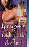 An English Bride in Scotland (0061963119) by Sands, Lynsay
