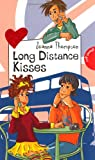 Long Distance Kisses by Joanna Thompson