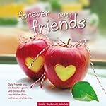 forever friends 2014: Wandkalender