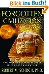 Forgotten Civilization: The Role of S...