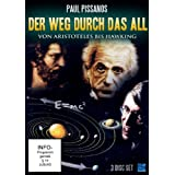 """Der Weg durch das All - Von Aristoteles zu Hawking (12 Episoden - 3 Disc Set)von """"Paul Pissanos"""""""