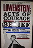 img - for Lowenstein: Acts of courage and belief book / textbook / text book