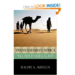 Trans-Saharan Africa in World History (New Oxford World History) by Ralph A. Austen