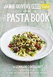Jamie's Food Tube: The Pasta Book (Jamie Olivers Food Tube 4)