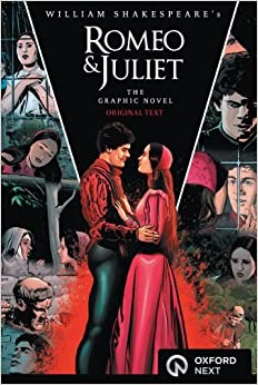 Romeo and Juliet: The Graphic Novel, Original Text ...