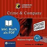 Crime & Company (Compact Lernkrimi Hörbuch): American Business English - Niveau B2 | Gina Billy