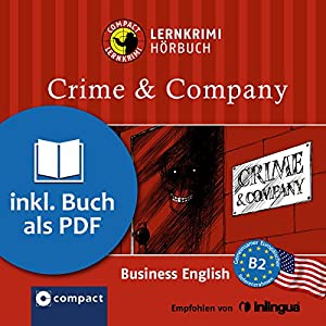 Crime & Company (Compact Lernkrimi Hörbuch) Hörbuch