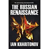 The Russian Renaissance (The Sokolov Saga Book 1) ~ Ian Kharitonov