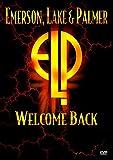 Emerson, Lake, & Palmer: Welcome Back
