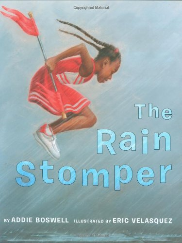 The Rain Stomper Addie Boswell