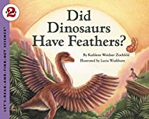 Did Dinosaurs Have Feathers? (Let's-Read-and-Find-Out Science 2)