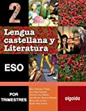 img - for Lengua castellana y literatura 2  ESO. Por trimestres book / textbook / text book