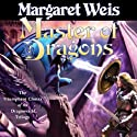 Master of Dragons: Dragonvarld, Book 3 (       UNABRIDGED) by Margaret Weis Narrated by Suzanne Toren