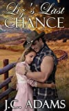 Lizs Last Chance: Clean Historical Mail Order Bride Novella (Brides of Boston Book 2)