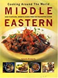 img - for Cooking Around the World: Middle Eastern by Kimberley, Sohelia (2004) Paperback book / textbook / text book