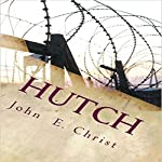 Hutch: No Justice in Texas | John E. Christ