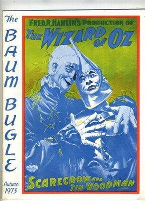 The Baum Bugle: A Journal of Oz Autumn 1973 Scarecrow and Tin Woodman
