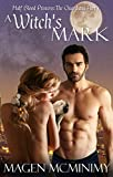 A Witch's Mark: The Guardians (Half-Blood Princess series Book 6)