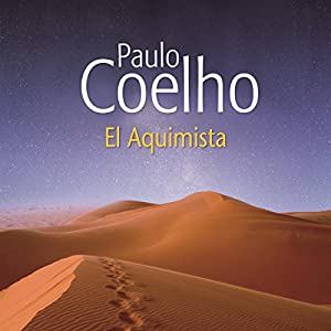 El Alquimista [The Alchemist] (       UNABRIDGED) by Paulo Coelho Narrated by Tomas Leighton