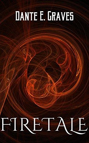 Firetale by Dante E. Graves ebook deal